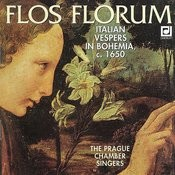 Italian Vespers In Bohemia, C. 1650 (Flos Florum) Songs