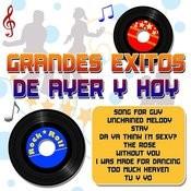 Grandes Exitos De Ayer Y Hoy Songs