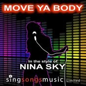 Move Ya Body (In The Style Of Nina Sky) Songs