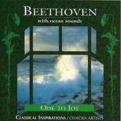 Beethoven With Ocean Sounds/Ode To Joy Songs