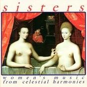 Sisters: Women's Music From Celestial Harmonies Songs