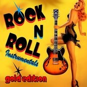 Rock 'N Roll Instrumentals - Gold Edition Songs