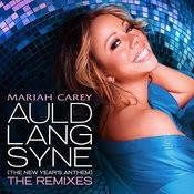 Auld Lang Syne (The New Year's Anthem) The Remixes Songs