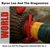 Byron Lee And The Dragonaires Selected Hits Vol. 2 Songs