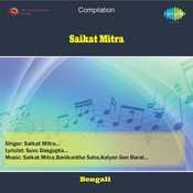 Saikat Mitra Songs