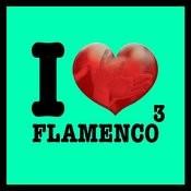 I Love Flamenco Vol.3 Songs