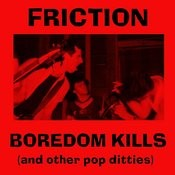Boredom Kills & Other Pop Ditties (Bootleg Recordings II) Songs