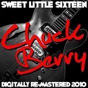Sweet Little Sixteen - (Digitally Re-Mastered 2010) Songs
