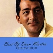 Best Of Dean Martin (Remastered) Songs