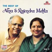 The Best Of Nina & Rajendra Mehta  Vol. 3 Songs