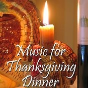 Music For Thanksgiving Dinner Songs