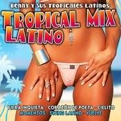 Tropical Mix Latino Songs