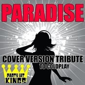 Paradise (Cover Version Tribute To Coldplay) Songs