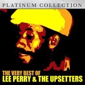 The Very Best Of Lee Perry & The Upsetters Songs