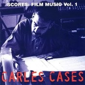 Carles Cases Film Music Vol. I Songs