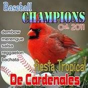 Fiesta Tropical De Cardenales: Dembow,Merengue,Salsa,Reggaeton,Bachata (2011/12) Songs