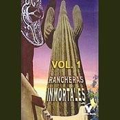 Rancheras Inmortales Volume 1 Songs