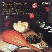 Claude Gervaise : Danceries (A Quatre Parties) Songs