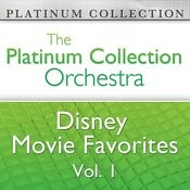 The Platinum Collection Orchestra: Disney Movie Favorites Vol. 1 Songs