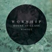 House Of Glass: Remixes Songs
