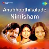 Anubhoothikalude Nimisham Songs