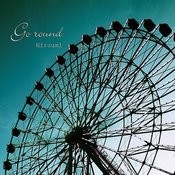 Go Round Songs