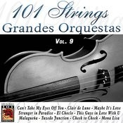 101 Strings Grandes Orquestas Vol. 9 Songs