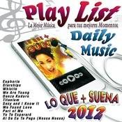 Lo Que + Suena 2012 Songs