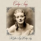 The Golden Age Of Evelyn Laye Songs