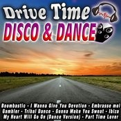 Drive Time Disco & Dance Songs