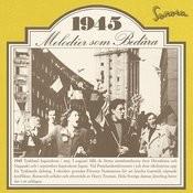 Melodier Som Bedåra 1945 Songs