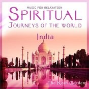 India - Spiritual Journeys Of The World Songs