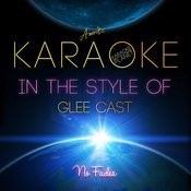 Karaoke Hits In The Style Of Glee Cast Songs