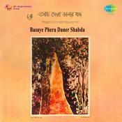 Basaye Phere Daner Shabda Songs