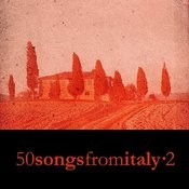 50 Songs From Italy Vol. 2 Songs
