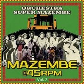 Mazembe @ 45rpm Vol. 2 Songs