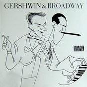 Tribute To George Gershwin: Gershwin & Broadway, Vol. 2/3 Songs
