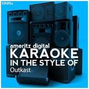 Karaoke (In The Style Of Outkast) Songs