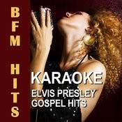 Karaoke Elvis Presley Gospel Hits Songs