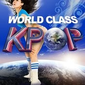 World Class K-Pop Songs