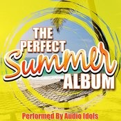 The Perfect Summer Album Songs