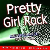 Pretty Girl Rock (Originally Performed By Keri Hilson) [Karaoke Version] Song