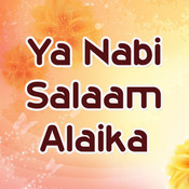 Nabi Un Nabi MP3 Song Download- Ya Nabi Salaam Alaika Nabi