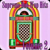 Supreme Doo Wop Hits, Vol. 2 Songs