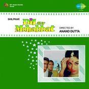 Dil Aur Mohabbat Songs