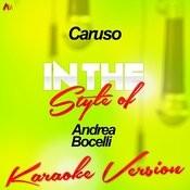 Caruso (In The Style Of Andrea Bocelli) [Karaoke Version] - Single Songs