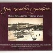 Zarzuela: Agua, Azucarillos Y Aguardiente Songs