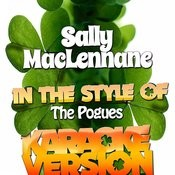 Sally Maclennane (In The Style Of The Pogues) [Karaoke Version] Song