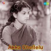 Akka Chellelu Tlg Songs