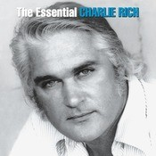 The Essential Charlie Rich Songs